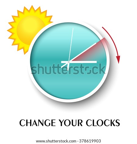 Change your clocks message for Daylight Saving Time.Summer time. Vector illustration. - stock vector