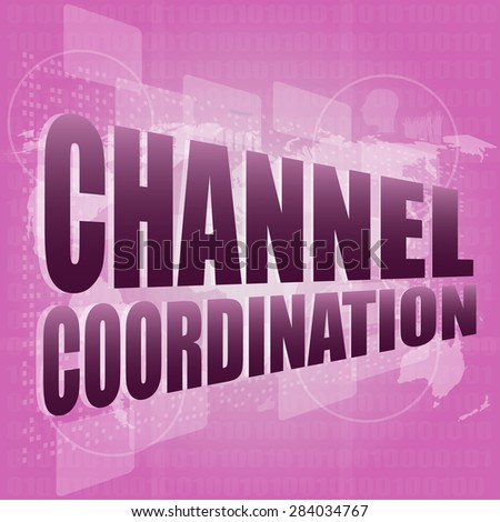 channel coordination on digital touch screen, business concept vector - stock vector