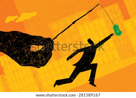 Chasing a Dollar A businessman chasing a dangling dollar. The hand, man, and carrot are on a separate labeled layer from the background.  - stock vector