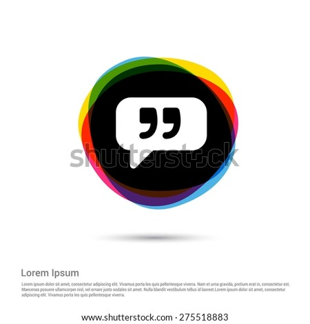 Chat Quote icon, White pictogram icon creative circle Multicolor background. Vector illustration. Flat icon design style - stock vector
