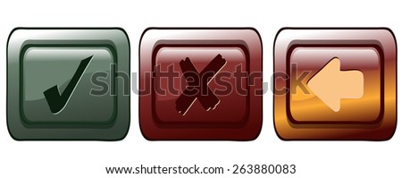 Check mark, Cross and Back Application Buttons, Vector Illustration isolated on White Background.  - stock vector