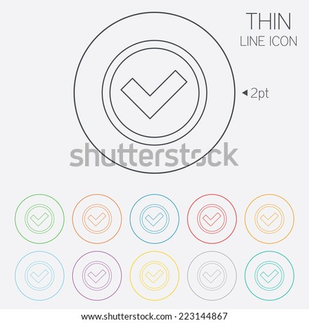 Check mark sign icon. Yes circle symbol. Confirm approved. Thin line circle web icons with outline. Vector - stock vector