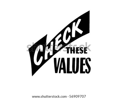 Check These Values - Retro Clip Art - stock vector