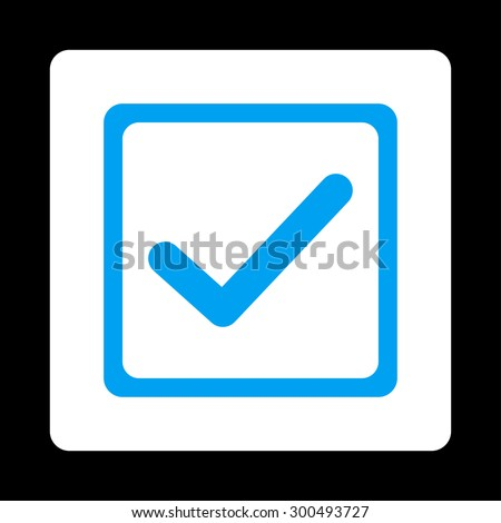 Checked checkbox icon. This flat rounded square button uses blue and white colors and isolated on a black background. - stock vector