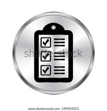 checklist icon - vector brushed metal button - stock vector