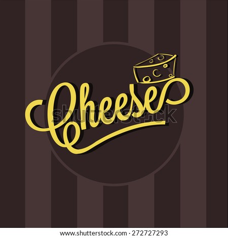 Cheese brochure.Vector logo with lettering and icon of cheese on background made of stripes. - stock vector
