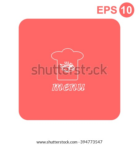 Chef hat. Menu. Vector icon - stock vector