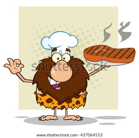Chef Male Caveman Cartoon Mascot Character Holding Up A Platter With Big Grilled Steak And Gesturing Ok. Vector Illustration Isolated On White Background - stock vector