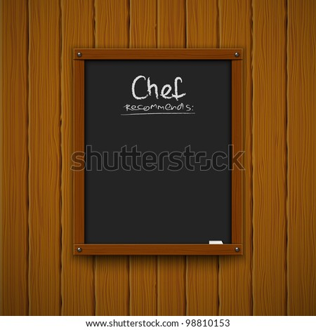 chef's suggestion - classical blackboard with chalk - stock vector