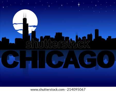 Chicago skyline reflected with text and moon vector illustration - stock vector