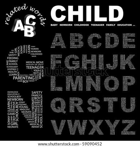 CHILD. Vector letter collection. Illustration with different association terms. - stock vector