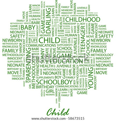 CHILD. Word collage on white background. Illustration with different association terms. - stock vector