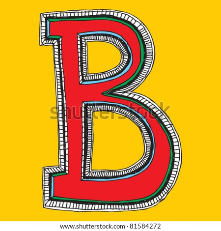 childlike naive alphabet, hand drawn letter B - stock vector