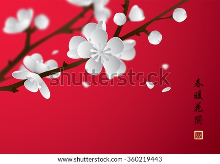 Chinese New Year. Plum blossom in spring. Translation: Flowers bloom during the warm spring. - stock vector