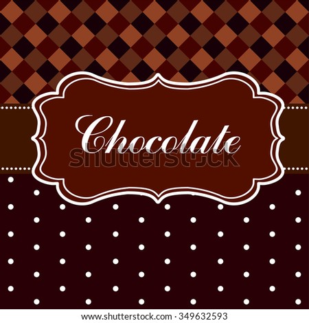 Chocolate background. Vector Illustration - stock vector