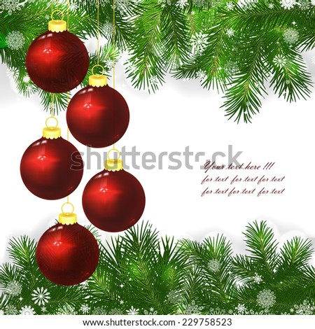 Christmas background with Christmas balls and green branches of Christmas tree. - stock vector