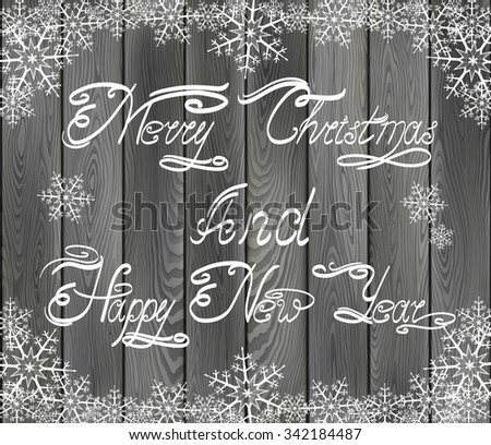 Christmas background with greetings, on wood texture. EPS 10, contains transparency - stock vector