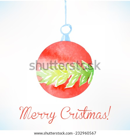 Christmas ball. Christmas decoration. Watercolor Christmas design.  - stock vector