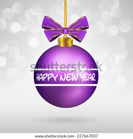 Christmas ball with bow and Happy New Year text on sparkling background. - stock vector