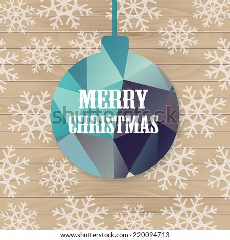 Christmas ball with greeting. Christmas greeting card. Vector illustration. - stock vector