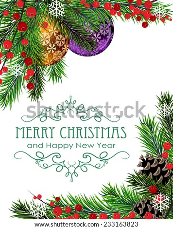 Christmas baubles, cones, berries and fir tree branches on white background - stock vector