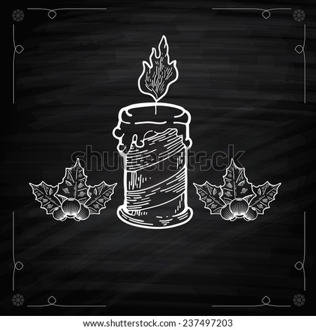 Christmas candle on Chalkboard. Graphic Outline illustration. Hand drawn illustration for Xmas design. Christmas candle combined width mistletoe. Engraving Style - stock vector
