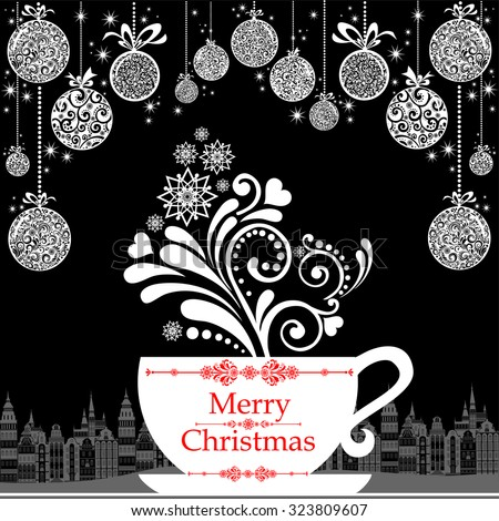 Christmas card. Celebration background with cup, Christmas balls and place for your text. Christmas cup with floral design elements. Menu for restaurant, cafe, bar, tea-house. Vector Illustration  - stock vector