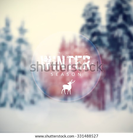 Christmas card with blurred winter landscape with snow covered trees and reindeer icon, vector illustration background - stock vector