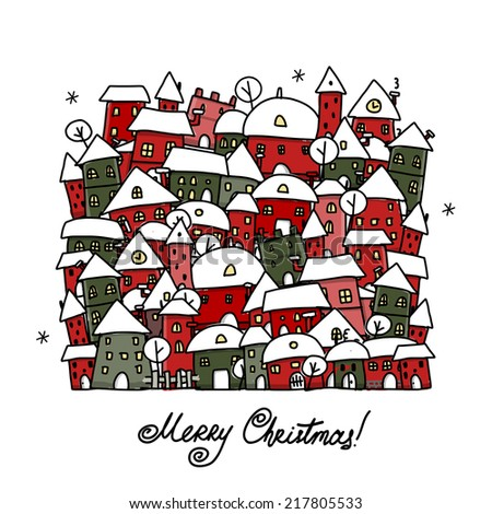 Christmas card with winter city sketch for your design - stock vector