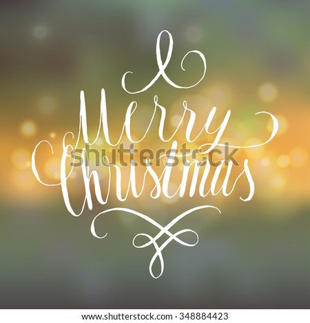 christmas curly handwriting. bokeh background. - stock vector