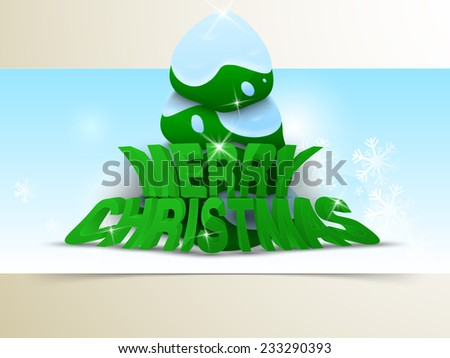 Christmas Day celebration with shiny 3d text and snow covered X-mas tree on snowflake decorated blue background. - stock vector