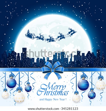Christmas decorations with blue balls, tinsel, bow and Santa flies over the city on Moon background, illustration. - stock vector