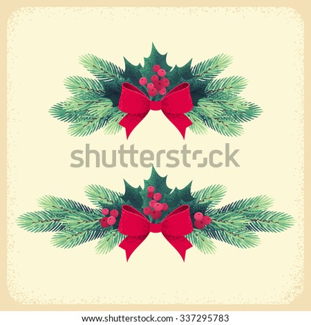Christmas decorations with fir branches, red bow, holly leaves and berries. Retro vector illustration design elements - stock vector