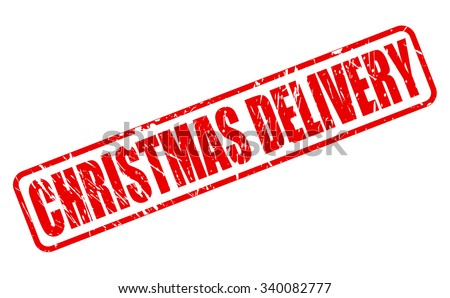 CHRISTMAS DELIVERY red stamp text on white - stock vector