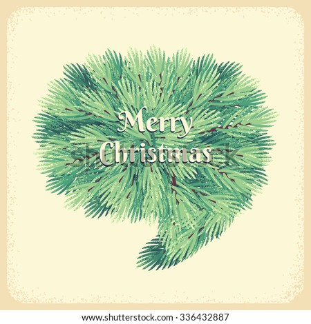 Christmas fir branches speech bubble. Retro vector illustration. Place for your text - stock vector