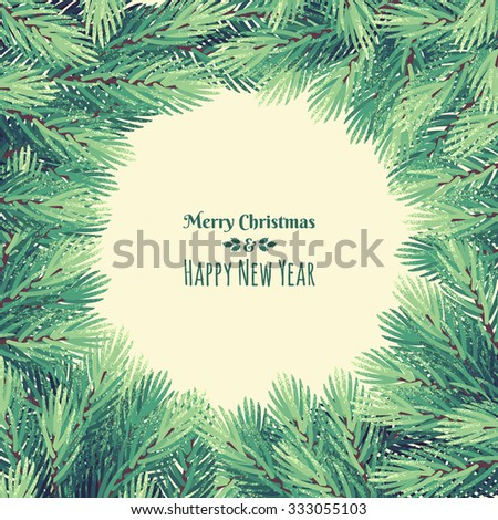 Christmas frame with fir branches. Retro vector illustration. Place for your text. Design for invitation, card, poster, flyer - stock vector