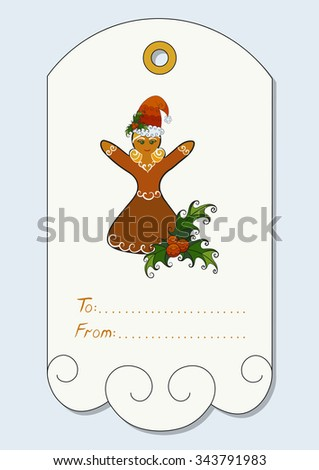 Christmas gift tag with hand-drawn Christmas symbols - Christmas gingerbread girl in Santa Claus hat with mistletoe. Vector illustration. - stock vector