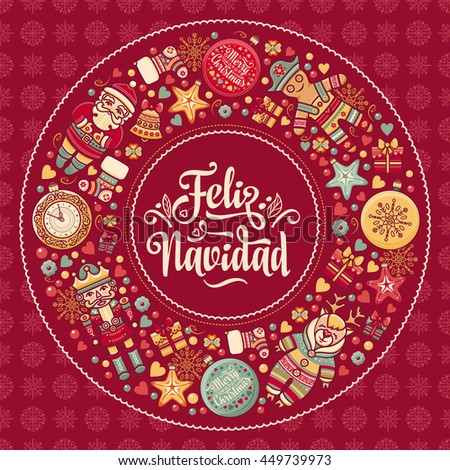 Christmas greeting card. Winter toys - Santa Claus, Nutcracker, Reindeer, gift box, balls, garlands. Congratulation message in Spanish - Feliz Navidad. Ornamental background for holiday party. Vector - stock vector