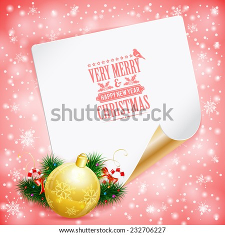 Christmas Greeting Card with Candy, Fir Branches, Bauble and Sheet of Paper on Bright background, vector illustration. - stock vector