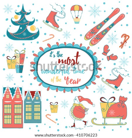 Christmas greeting card with motivation quote. Merry Christmas template. Winter holiday  frame wreath made of childish doodles: Snowman, houses, gifts, winter tree, mittens, ski, skate. - stock vector