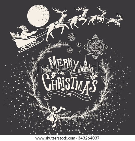 Christmas Hand-drawn Illustration with Ornamental Sign, Snowflakes and Hurtling through the Night Sky Deer Team driven by Santa Claus - stock vector