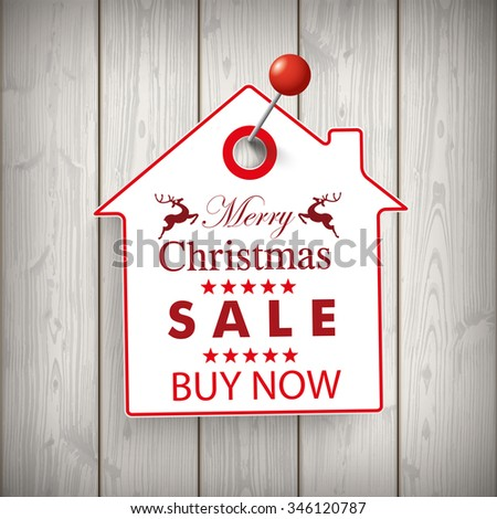 Christmas house price sticker on the wooden background. Eps 10 vector file. - stock vector
