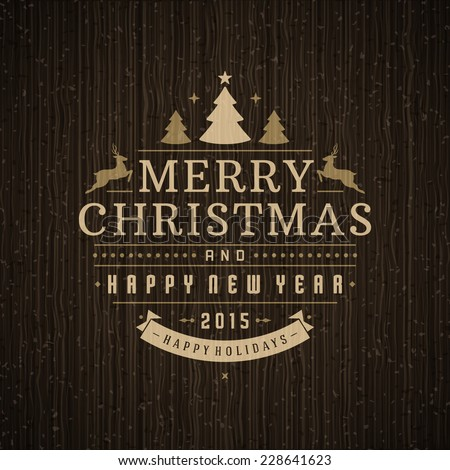 Christmas retro ornament decoration vector background. Merry Christmas holidays wish greeting card design and wood texture. Happy new year message. Vector illustration.  - stock vector