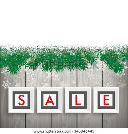 Christmas sale frames with twigs and snow on the wooden background. Eps 10 vector file. - stock vector