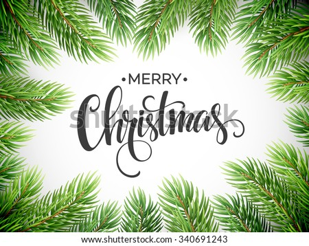 Christmas Tree Branches Border. Vector Illustration EPS10 - stock vector