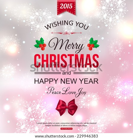 Christmas typographical background over shining blurred background. Vector illustration. - stock vector