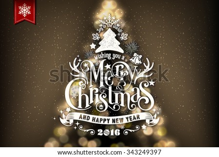 Christmas Typographical Background, With Blurred Christmas Tree - stock vector