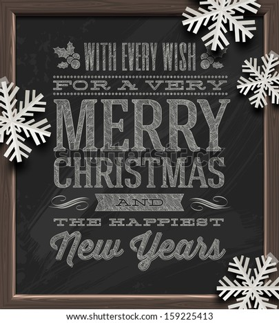 Christmas vector illustration - holidays greetings on a chalkboard and white paper snowflakes - stock vector