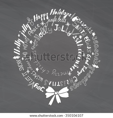 Christmas Wreath with handwritten words. Christmas hand drawn holiday lettering collection. Greeting Card. C-mas catchwords.  Christmas poster. - stock vector