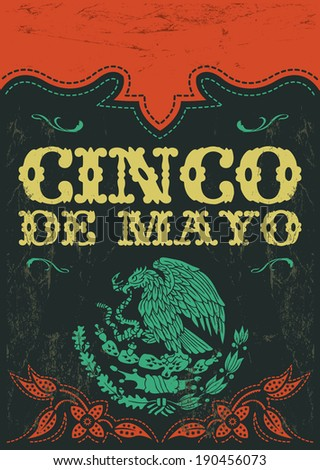 Cinco de mayo - mexican holiday vintage vector poster - grunge effects can be easily removed - stock vector